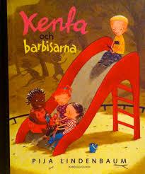 (Forside og nest siste side av Kenta och Barbisarna, Pija Lindenbaum, Rabén&Sjögren, 2007, oversatt til norsk og dansk)